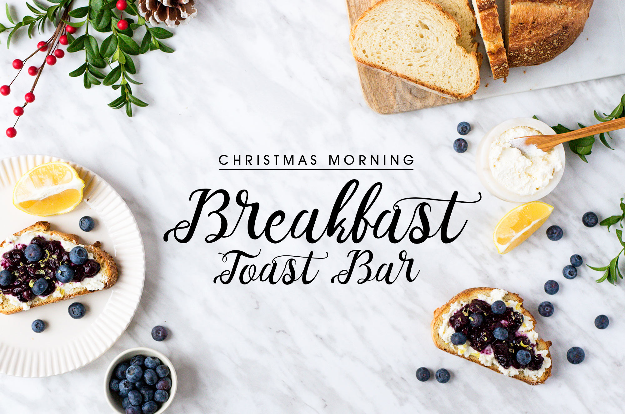 Christmas Morning Breakfast Toast Bar Ideas