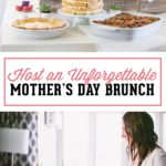 Host an Unforgettable Mother's Day Brunch
